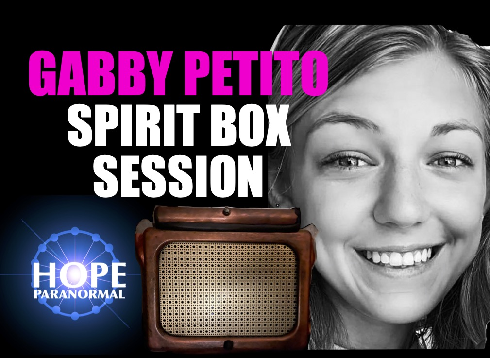 Gabby Petito Death - Afterlife Communication