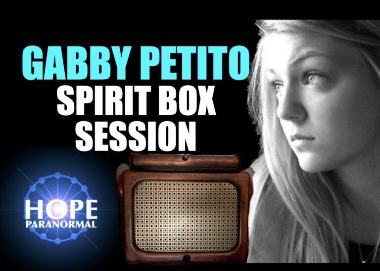 Gabby Petito Spirit Box Session